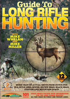 Guide to Long Range Rifle Hunting